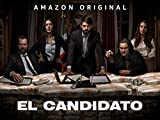 El Candidato- Season 1