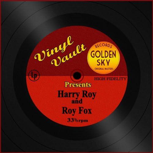 Harry Roy, Roy Fox
