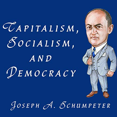 Capitalism, Socialism, and Democracy cover art
