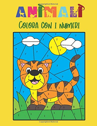 Animali Colora con i Numeri: Libro da Colorare per Bambini