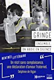 Ensemble, on aboie en silence : 'Un récit sans complaisance, une déclaration d'amour fraternel.' Delphine de Vigan (HarperCollins Traversée)