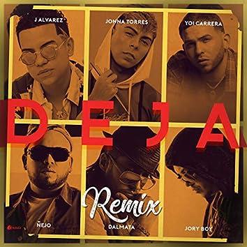 Deja (Remix)