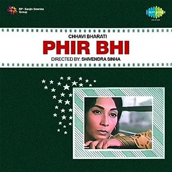 Phir Bhi (Original Motion Picture Soundtrack)
