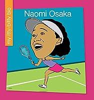 Naomi Osaka (My Itty-Bitty Bio)