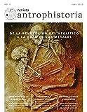 Revista Antrophistoria nº2: De la revolución del Neolítico a la Edad de los Metales