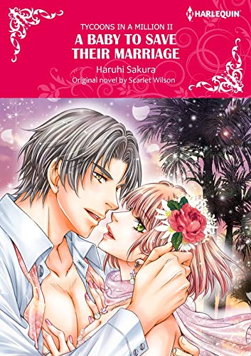 A Baby To Save Their Marriage: Harlequin comics (Tycoons in a Million Book 2) (English Edition)