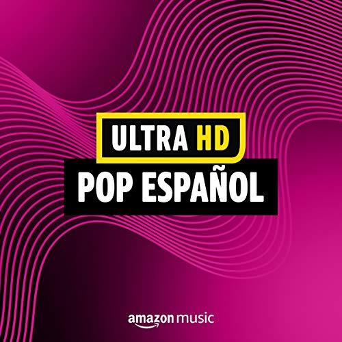 Ultra HD: Pop español