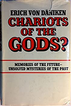 Hardcover Chariots of the Gods? Unsolved Mysteries of the Past Book