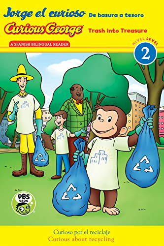 Jorge El Curioso: de Basura a Tesoro / Curious George: Trash Into Treasure (Cgtv Bilingual Reader)