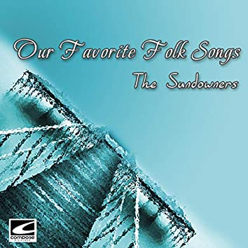 Our Favorite Folk Songs
