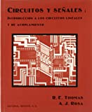 Circuitos y señales: introduccion a los circuitos lineales y de acoplamiento