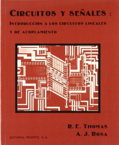 Circuitos y señales: introduccion a los circuitos lineales