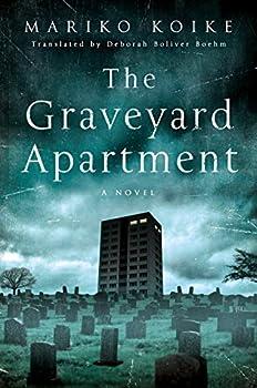 The Graveyard Apartment  A Novel