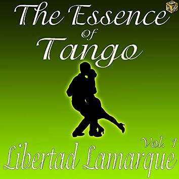 The Essence of Tango:  Libertad Lamarque, Vol. 1