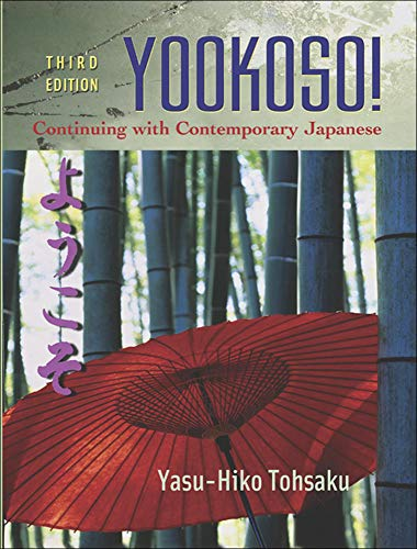 Yookoso! Continuing with Contemporary Japanese Student...