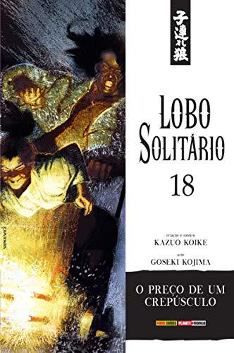 Lobo Solitário Volume 18: Edição Luxo