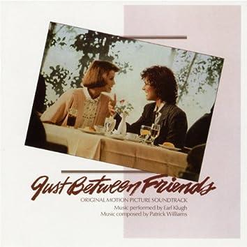 Just Between Friends Original Motion Picture Soundtrack