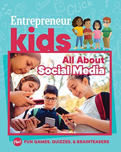 Entrepreneur Kids: All About Social Media