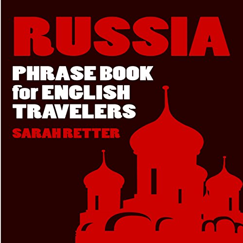 Russia: Phrase Book for English Travelers audiobook cover art