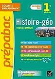Histoire-Géographie 1re générale (tronc commun) - Prépabac: nouveau programme de Première (2020-2021)