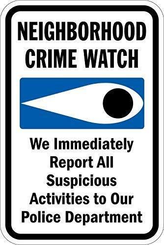 WenNuNa Aluminium-Metallschild Neighborhood Crime Watch-We Report to Police, 20,3 x 30,5 cm, schwarz/blau auf weiß