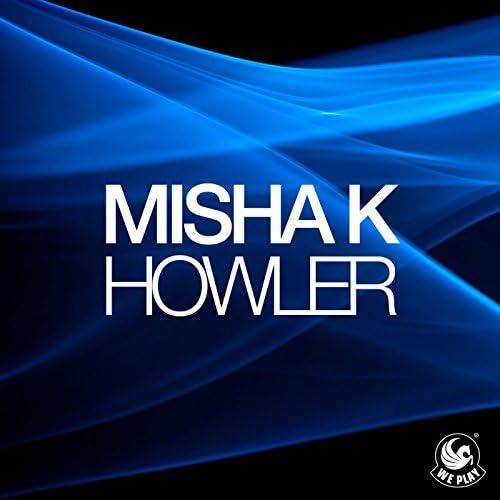 Misha K