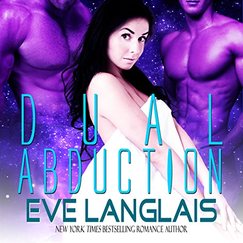 Dual Abduction     Alien Abduction, Book 3              Autor:                                                                                                                                 Eve Langlais                               Sprecher:                                                                                                                                 Holly Chandler,                                                                                        J.F. Harding                      Spieldauer: 4 Std. und 48 Min.     1 Bewertung     Gesamt 5,0