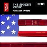The Spoken Word: American Writers...