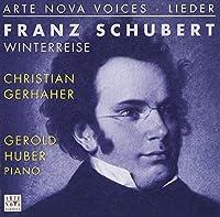 SCHUBERT:WINTERREISE by CHRISTIAN GERHAHER & GEROLD HUBER (2003-02-26)