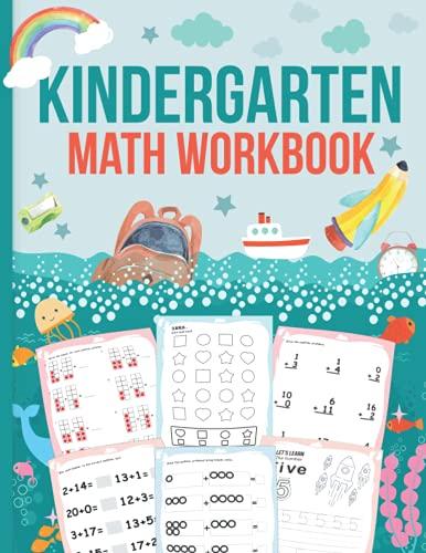 Kindergarten Workbook Math Addition: Basic Home schooling Workbook for...