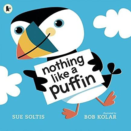 Nothing Like a Puffin by Sue Soltis (7-Mar-2013) Paperback