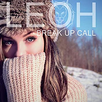 Break up Call