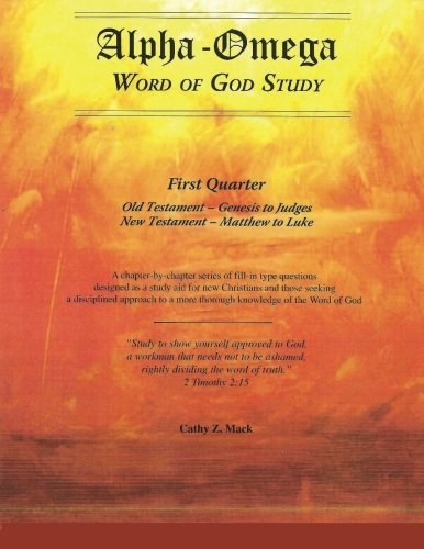 Alpha-Omega, Word of God Study: Old Testament - Books of the Law, Genesis - Deuteronomy