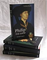 The Dukes of Burgundy: Charles the Bold, John the Fearless, Philip the Bold, Philip the Good