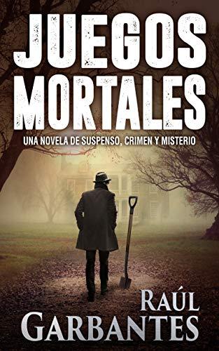 Juegos Mortales: Una novela de suspenso, crimen y misterio eBook ...