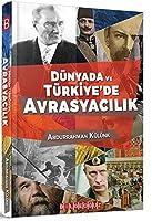 Dünyada ve Türkiye'de Avrasyacilik