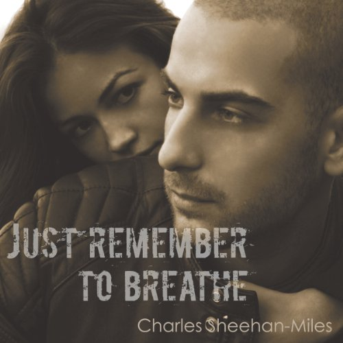 Just Remember to Breathe audiobook cover art