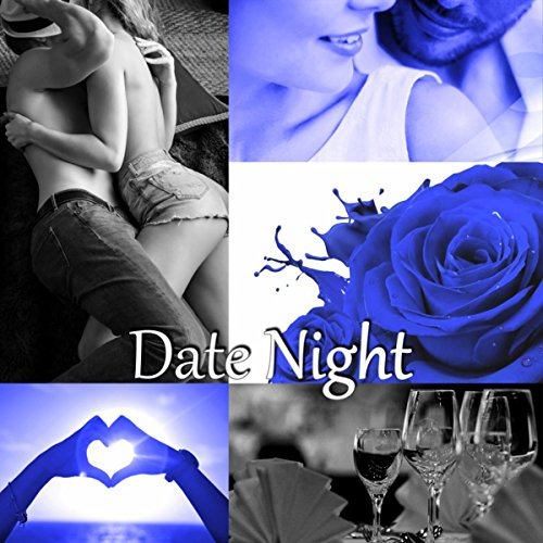 Date Night - Shades of Love, Sexy Songs, Happy Hour, Intimate Moments, Coktail Piano Bar, Dinner Party