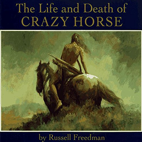The Life and Death of Crazy Horse cover art