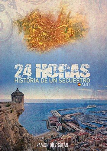 24 horas: Para estudiantes de español (Spanish Edition)