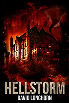 Hellstorm: Paranormal & Supernatural Horror Story with Scary Ghosts (Curse of Weyrmouth Series Book 3) by [David Longhorn, Scare Street, Emma Salam, Ron Ripley]