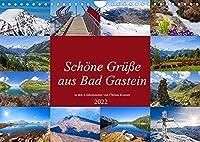 Schoene Gruesse aus Bad Gastein (Wandkalender 2022 DIN A4 quer): Impressionen in den 4 Jahreszeiten in Bad Gastein (Monatskalender, 14 Seiten )