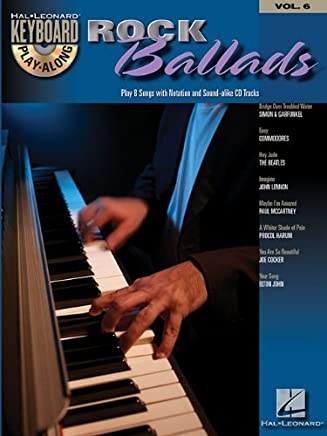 ROCK BALLADS VOLUME 6 BK/CD (Hal Leonard Keyboard Play-Along) by Hal Leonard Corp.(2007-01-01)