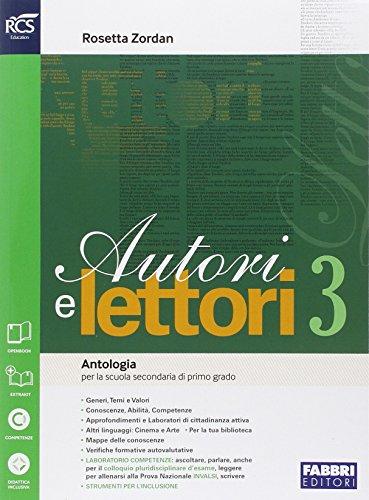 Autori e lettori. Quaderno. Per la Scuola media. Con e-book. Con espansione online (Vol. 3)