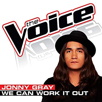 We Can Work It Out (The Voice Performance)