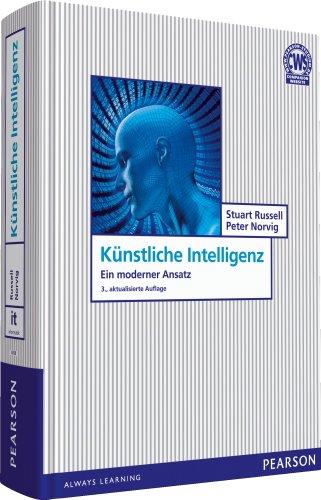 Künstliche Intelligenz: Ein moderner Ansatz (Pearson Studium - IT)