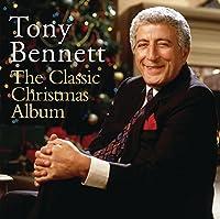 The Classic Christmas Album by Tony Bennett (2011-10-11)