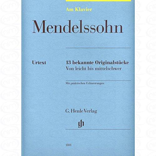 13 bekende originele stukken - gearrangeerd voor piano [Noten/Sheetmusic] Componist : MENDELSSOHN BARTHOLDY FELIX uit de reeks: Aan Piano