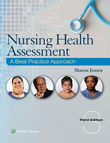 Jensen Nursing Health Assessment: A Best Practice Approach 3rd Edition Text + PrepU Pacakge