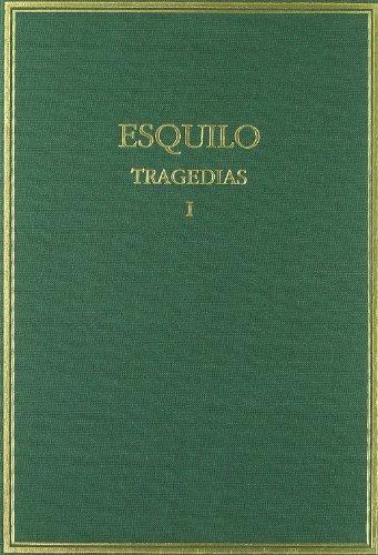 TRAGEDIAS I, ESQUILO: Vol. I (Alma Mater)